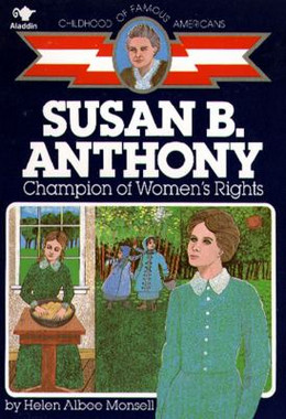 Susan B. Anthony : Champion of Women's Rights B0282