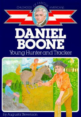 Daniel Boone : Young Hunter and Tracker B3919