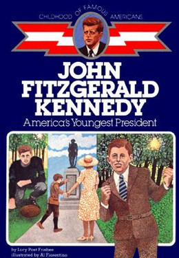 John Fitzgerald Kennedy : America's Youngest President B0259