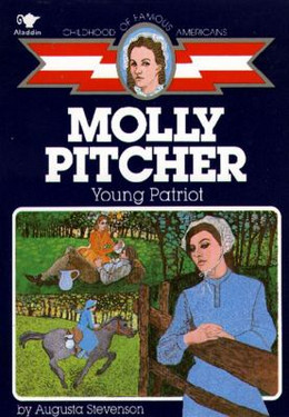 Molly Pitcher : Young Patriot B3924