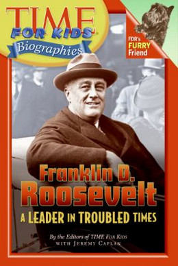 Franklin D. Roosevelt - A Leader in Troubled Times B2389