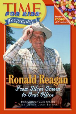 Time for Kids: Ronald Reagan : From Silver Screen to Oval Office B3902