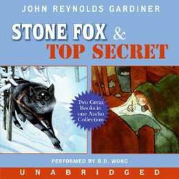 Stone Fox and Top Secret (Audio Book on CD) CD0569