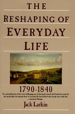 Reshaping of Every Day Life, 1790-1840 TR9