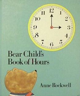 Bear Child's Book of Hours, Rockwell B2052