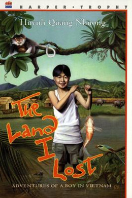 Land I Lost : Adventures of a Boy in Vietnam B0261