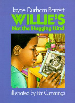 Willie's Not the Hugging Kind B1640