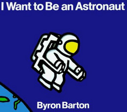 I Want to Be an Astronaut B2746