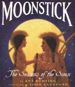 Moonstick : The Seasons of the Sioux B3068