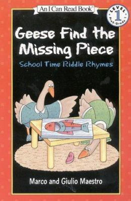 Geese Find the Missing Piece: School Time Riddle Rhymes, Maestro B2386