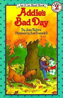 ADDIE'S BAD DAY, Robins B1220