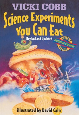 SCIENCE EXPERIMENTS YOU CAN EAT, Cobb B3625
