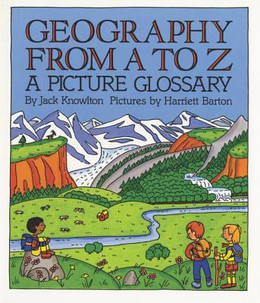 Geography from A to Z : A Picture Glossary B1349
