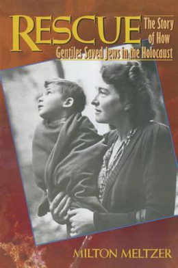 Rescue : The Story of How Gentiles Saved Jews in the Holocaust B2526
