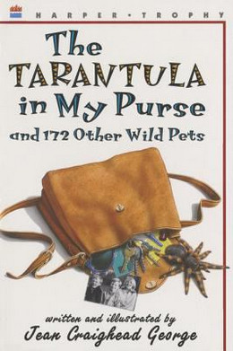 Tarantula in My Purse : And 172 Other Wild Pets B3392
