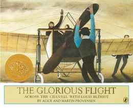 Glorious Flight : Across the Channel with Louis Bleriot July 25 1909 B0368