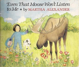 Even That Moose Won't Listen to Me! B2242