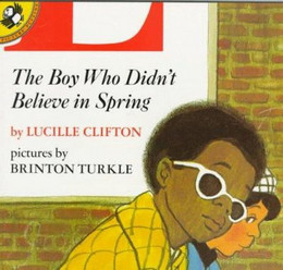 Boy Who Didn't Believe in Spring B1847