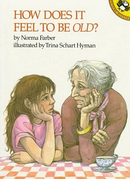 How Does it Feel To Be Old?, Farber B2987