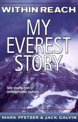 Within Reach : My Everest Story B8401