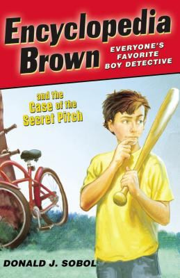 Encyclopedia Brown and the Case of the Secret Pitch B0450