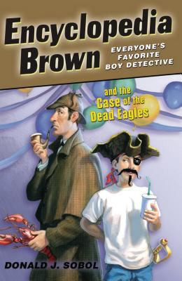 Encyclopedia Brown and the Case of the Dead Eagles B2482