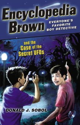 Encyclopedia Brown and the Case of the Secret U.F.O. B4873