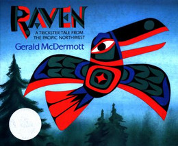Raven : A Trickster Tale from the Pacific Northwest B3632