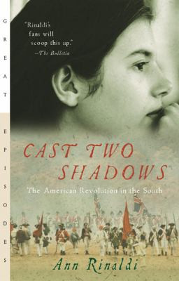 Cast Two Shadows : The American Revolution in the South B8220