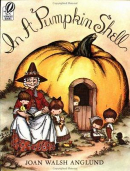 In A Pumpkin Shell: A Mother Goose ABC, Anglund B0828