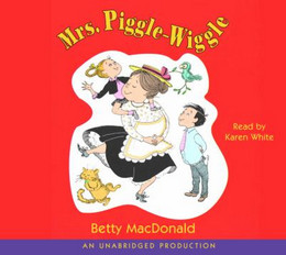 Mrs. Piggle-Wiggle (Audio Book on CD) CD0298
