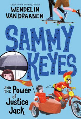 Sammy Keyes and the Power of Justice Jack B4875