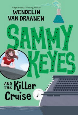 Sammy Keyes and the Killer Cruise B6238