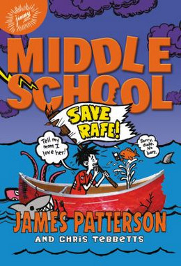 Middle School: Save Rafe! (Middle School 6) (Hardcover), Patterson BH8577