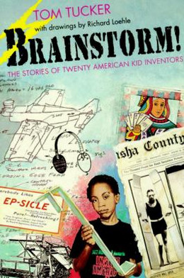 Brainstorm! : The Stories of Twenty American Kid Inventors B2656