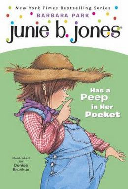 Junie B. Jones Has a Peep in Her Pocket B3334