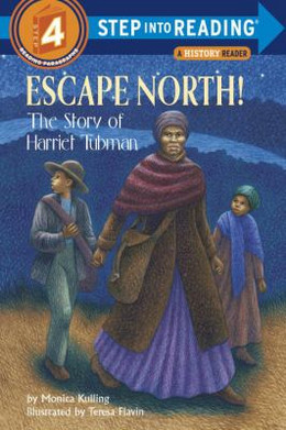 Escape North! : The Story of Harriet Tubman B3932