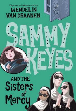 Sammy Keyes and the Sisters of Mercy B800