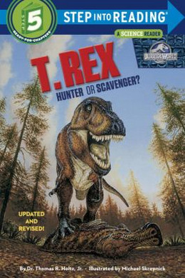 T. REX: HUNTER OR SCAVENGER?(SIR), Holtz B3741