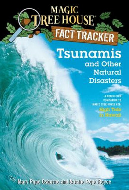 Tsunamis and Other Natural Disasters : A Nonfiction Companion to High Tide in Hawaii B4013