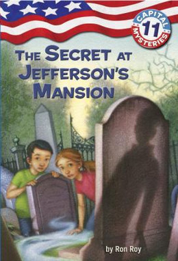SECRET AT JEFFERSON'S MANSION (CapMys #11), Roy B306