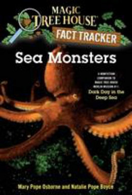 Sea Monsters : A Nonfiction Companion to Dark Day in the Deep Sea B4015