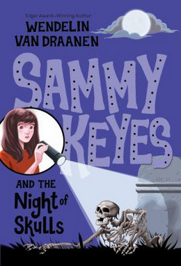 Sammy Keyes and the Night of Skulls B4794