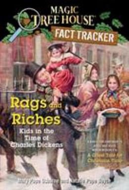 Rags and Riches : Kids in the Time of Charles Dickens B4019