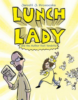 Lunch Lady and the Author Visit Vendetta B4284