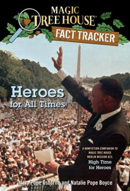 Heroes for All Times (Magic Tree House Fact Tracker #28) B4039