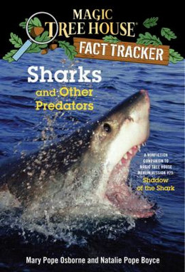 Sharks and Other Predators (Magic Tree House Fact Tracker #32), Osborne B8615