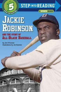 Jackie Robinson and the Story of All-Black Baseball B1358
