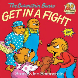 Berenstain Bears Get in a Fight B2823