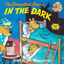 Berenstain Bears in the Dark B2822